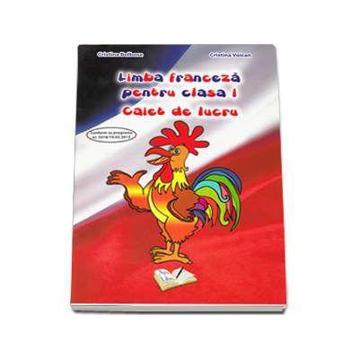 Limba franceza pentru clasa I caiet