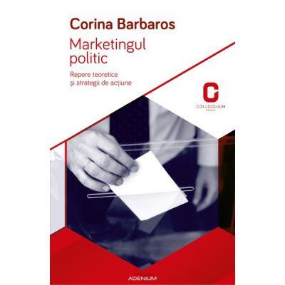 Marketingul politic Repere teoretice si strategii de actiune