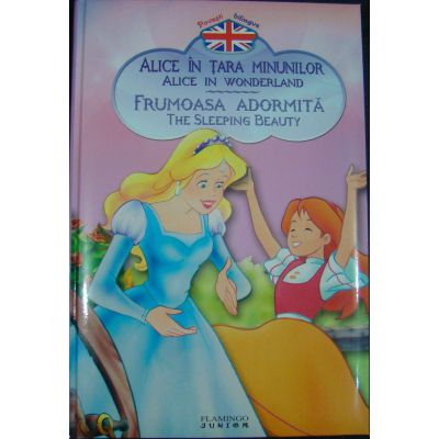 Alice in Tara Minunilor-Frumoasa adormita-Flamingo Jr
