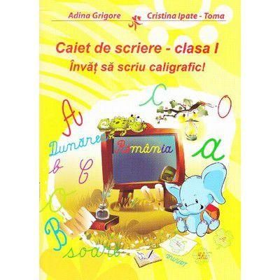 Caiet de scriere. cls I Invat sa scriu caligrafic!-Ars Libri