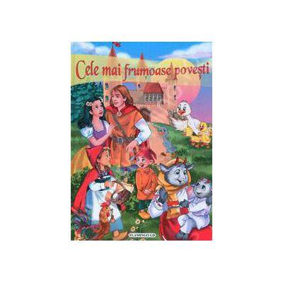 Cele mai frumoase povesti (cartonata)-Flamingo