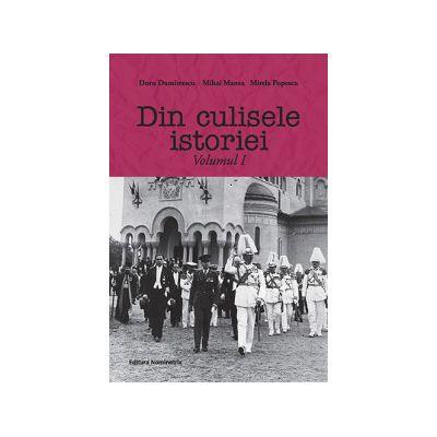Din culisele istoriei vol 1
