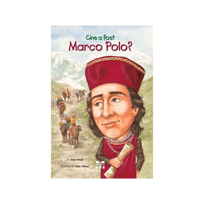 Cine a fost Marco Polo?