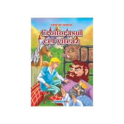 Croitorasul cel viteaz. Carte de colorat B5-Eurobookids