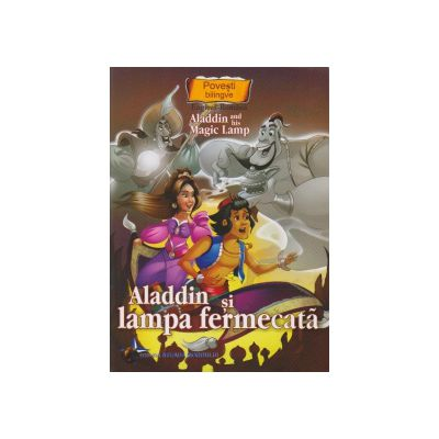 Povesti bilingve Engleza-Romana Aladdin si lampa fermecata