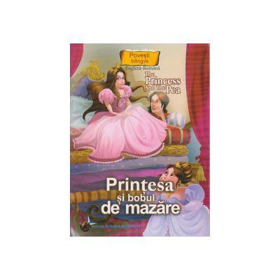 Povesti bilingve Engleza-Romana Printesa si bobul de mazare
