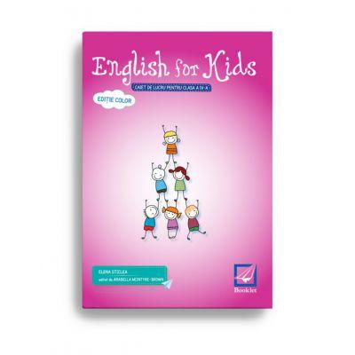 English for kids cls IV caiet de lucru-editie color-Booklet