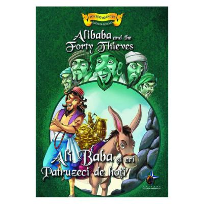 Povesti bilingve Engleza-Romana Ali Baba si cei patruzeci de hoti