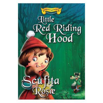 Povesti bilingve Engleza-Romana Scufita Rosie