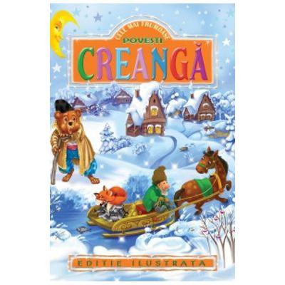 Cele mai frumoase povesti Creanga-Regis