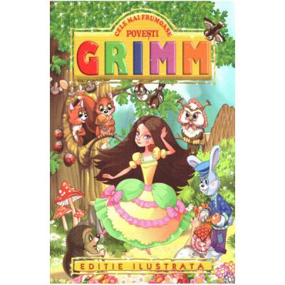 Cele mai frumoase povesti Grimm-Regis
