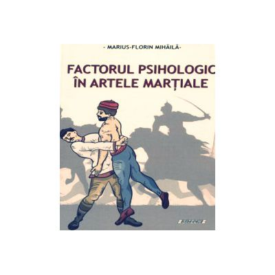 Factorul psihologic in artele martiale-Sitech