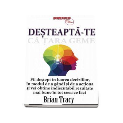 DESTEAPTA-TE CA TARA GEME-BUSINESSTECH