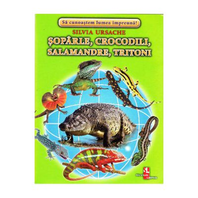 Soparle, crocodili, salamandre, tritoni-cartonase