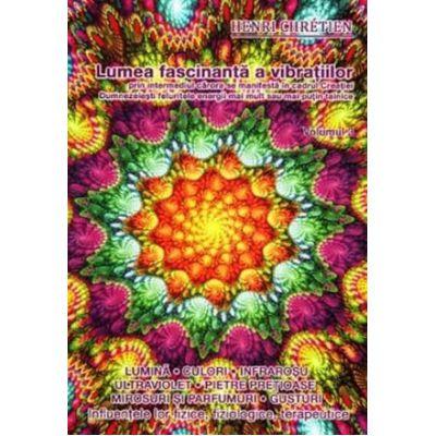 Lumea fascinanta a vibratiilor Vol. 3
