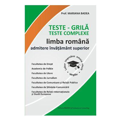 Teste-grila Teste complexe Limba romana admitere invatamant superior