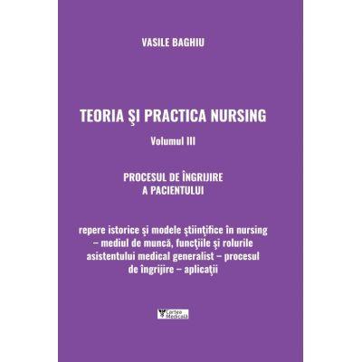 Teoria si practica nursing Volumul 3