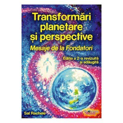 Transformari planetare si perspective-Editia a 2-a