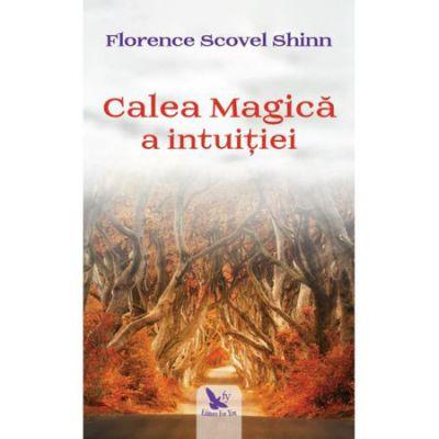 Calea Magica a intuitiei