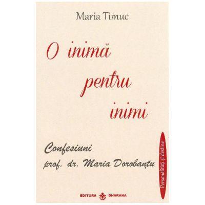 O inima pentru inimi-Maria Timuc
