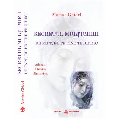 Secretul multumirii-Marius Ghidel