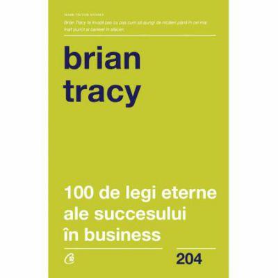 100 de legi eterne ale succesului in business