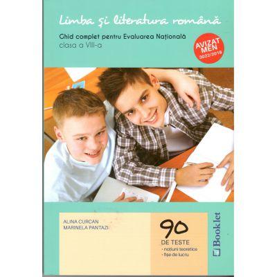 Limba si literatura romana ghid complect pentru Evaluare Nationala clasa a VIII a