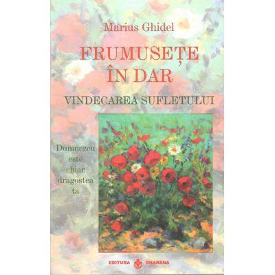 Frumusete in Dar-Marius Ghidel