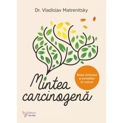 Mintea carcinogena-Dr.Vladislav Matrenitsky