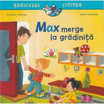 Max merge la gradinita