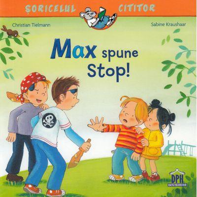 Max spune Stop!