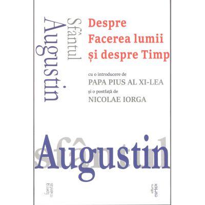 Sfantul Augustin-Despre Facerea lumii si despre Timp