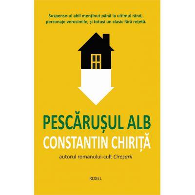 Pescarusul Alb-Constantin Chirita