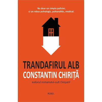 Trandafirul Alb-Constantin Chirita