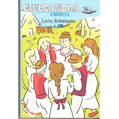 Ciuleandra si nuvele-Liviu Rebreanu