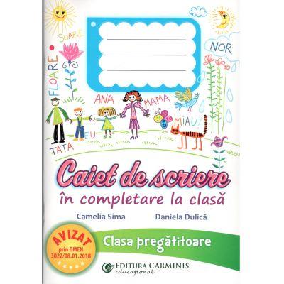 Caiet se scriere in completare la clasa-Clasa pregatitoare