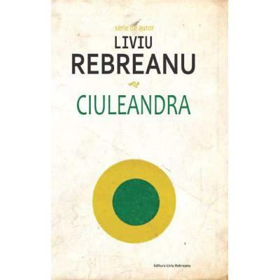 Ciuleandra-Liviu Rebeanu