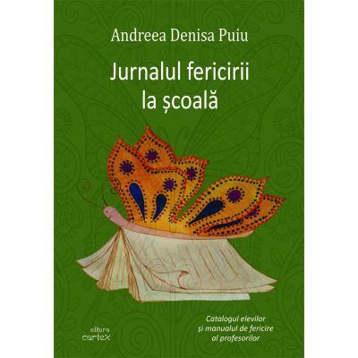 Jurnalul fericirii la scoala-Andreea Denisa Puiu