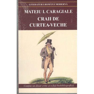 Craii de la Curtea-Veche-Mateiu I. Caragiale