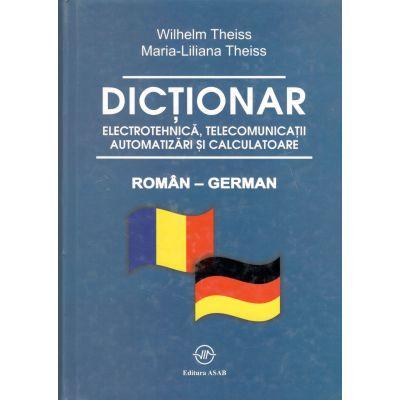 Dictionar Roman-German-Electrotehnica, Telecomunicatii Automatizari si Calculatoare