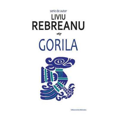 Gorila-Liviu Rebreanu