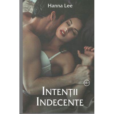 Intentii Indecente-Hanna Lee