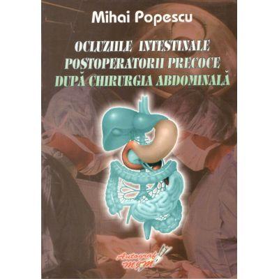 Ocluziile Intestinale Postperatorii Precoce dupa Chirurgia Abdominala-Dr. Mihai Popescu