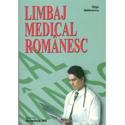 Limbaj Medical Romanesc-Olga Balanescu