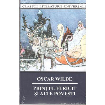 Printul fericit si alte povesti-Oscar Wilde