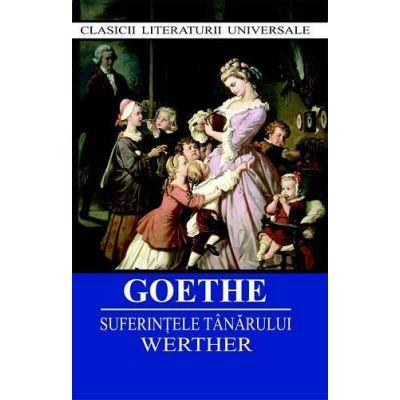 Suferintele tanarului Werther-Goethe